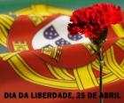 Freedom Day, April 25, Portugal';s national holiday to commemorate the Carnation Revolution of 1974