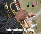 International Jazz day, April 30. Raise public awareness in general about the virtues of music jazz as an educational tool and as an engine for peace, unity and dialogue